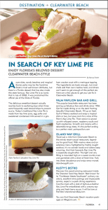 The Palm Pavilion Beachside Grill & Bar serves Key Lime Pie. Guests can enjoy meal while overlooking the Gulf of Mexico and expansive Clearwater Beach from its deck.