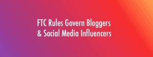 Social Media Influencer FTC Rules