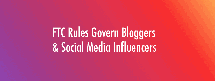 FTC Social Media Influencer Rules